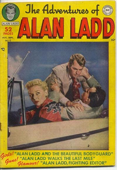 Cover for The Adventures of Alan Ladd (1949 series) #6