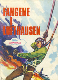 Cover Thumbnail for Commandoes (Fredhøis forlag, 1973 series) #138