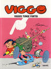 Cover Thumbnail for Viggo (1986 series) #16 - Viggos tunge fortid [2. opplag]