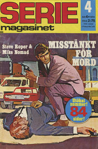 Cover Thumbnail for Seriemagasinet (Semic, 1970 series) #4/1973