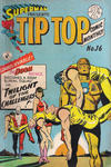 Cover for Superman Presents Tip Top Comic Monthly (K. G. Murray, 1965 series) #16