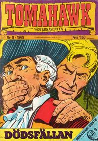 Cover Thumbnail for Tomahawk (Williams Förlags AB, 1969 series) #9/1969