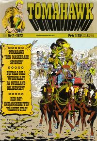 Cover Thumbnail for Tomahawk (Williams Frlags AB, 1969 series) #7/1972