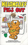 Cover for Heathcliff Pigs Out (Berkley Books, 1984 series) #[nn] [Special Book Club Edition]