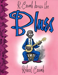 Cover Thumbnail for R. Crumb Draws the Blues (Last Gasp, 1993 series)