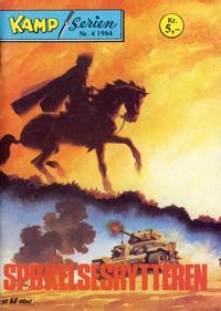 Cover Thumbnail for Kamp-serien (Se-Bladene, 1964 series) #4/1984
