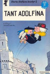 Cover Thumbnail for Starke Staffans äventyr (Coeckelberghs, 1973 series) #2 - Tant Adolfina