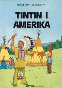 Cover Thumbnail for Tintins äventyr (Nordisk bok, 1984 ? series) #T-069A; [256] - Tintin i Amerika