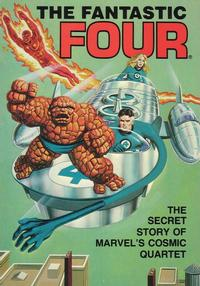 Cover Thumbnail for The Fantastic Four: The Secret Story of Marvel's Cosmic Quartet (Ideals Publishing Corp., 1981 series) #[nn]
