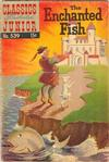 Cover for Classics Illustrated Junior (Gilberton, 1953 series) #539 - The Enchanted Fish