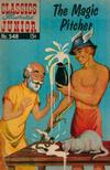 Cover for Classics Illustrated Junior (Gilberton, 1953 series) #548 - The Magic Pitcher