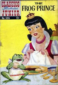 Cover Thumbnail for Classics Illustrated Junior (Gilberton, 1953 series) #526 - The Frog Prince