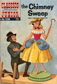 Cover Thumbnail for Classics Illustrated Junior (Gilberton, 1953 series) #536 - The Chimney Sweep
