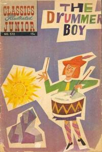 Cover Thumbnail for Classics Illustrated Junior (Gilberton, 1953 series) #572 - The Drummer Boy
