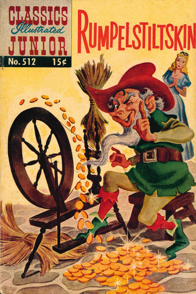 Cover for Classics Illustrated Junior (Gilberton, 1953 series) #512 - Rumpelstiltskin [25 cent reprint]