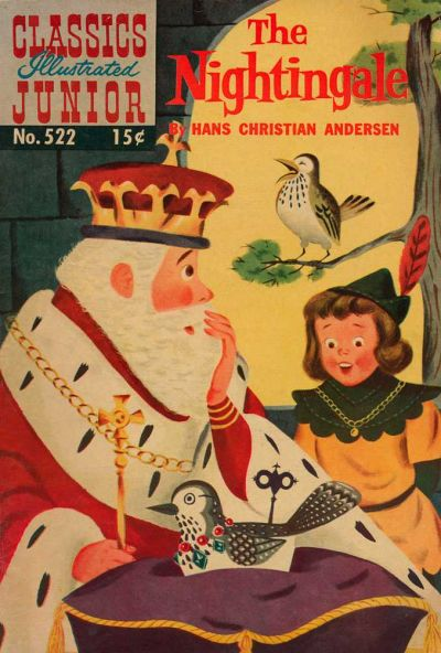 Cover for Classics Illustrated Junior (Gilberton, 1953 series) #522 [O] - The Nightengale