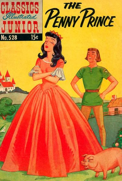 Cover for Classics Illustrated Junior (Gilberton, 1953 series) #528 - The Penny Prince