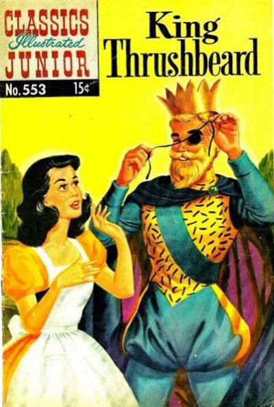 Cover for Classics Illustrated Junior (1953 series) #553 - King Thrushbeard