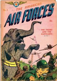 Cover Thumbnail for The American Air Forces (Magazine Enterprises, 1944 series) #3