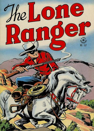 Cover for Four Color (Dell, 1942 series) #167 - The Lone Ranger