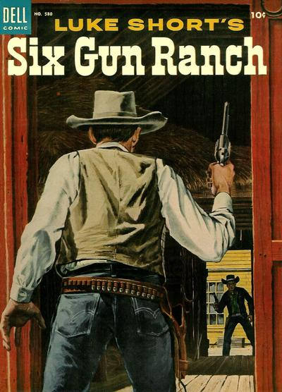 Cover for Four Color (Dell, 1942 series) #580 - Luke Short's Six Gun Ranch