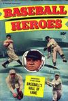 Cover for Baseball Heroes (Fawcett, 1952 series)