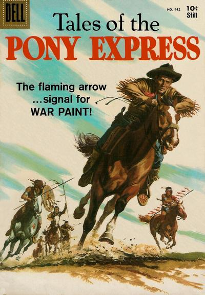 Cover for Four Color (Dell, 1942 series) #942 - Tales of the Pony Express