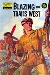 Cover for Classics Illustrated Special Issue (Gilberton, 1955 series) #144A - Blazing the Trails West