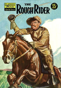 Cover for Classics Illustrated Special Issue (Gilberton, 1955 series) #141A - The Rough Rider