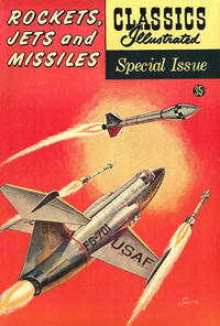 Cover Thumbnail for Classics Illustrated Special Issue (Gilberton, 1955 series) #159A - Rockets, Jets and Missiles