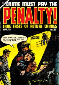 Cover Thumbnail for Crime Must Pay the Penalty (Ace Magazines, 1948 series) #37
