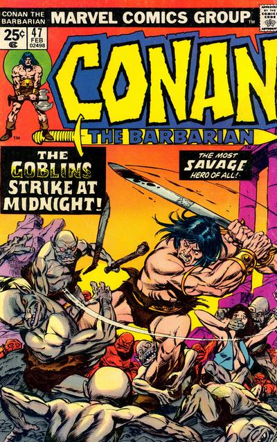Cover for Conan the Barbarian (Marvel, 1970 series) #47 [British Price Variant]