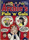 Cover for Archie's Pals 'n' Gals (Archie, 1952 series) #1