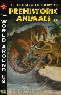 Cover Thumbnail for The World Around Us (Gilberton, 1958 series) #15 - The Illustrated Story of Prehistoric Animals