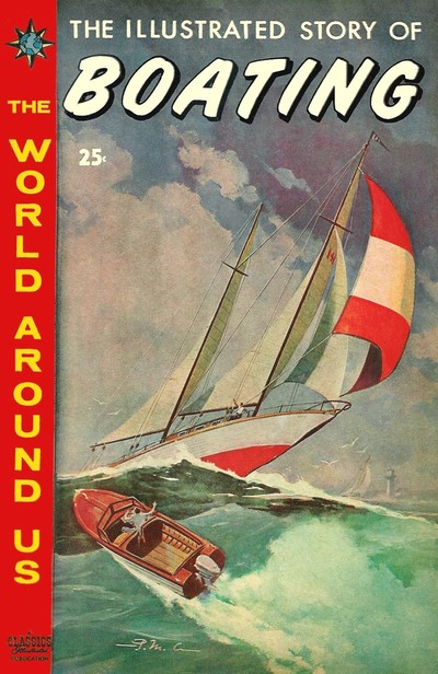 Cover for The World Around Us (Gilberton, 1958 series) #22 - The Illustrated Story of Boating