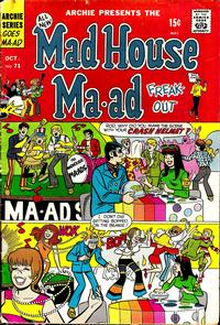 Cover Thumbnail for Mad House Ma-ad Freak-Out (Archie, 1969 series) #71
