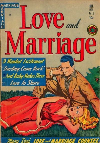 Cover for Love and Marriage (Superior Publishers Limited, 1952 series) #11