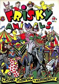 Cover Thumbnail for Frisky Animals (Star Publications, 1951 series) #45