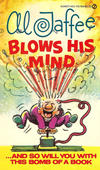 Cover for Al Jaffee Blows His Mind (New American Library, 1975 series) #Y6759