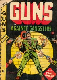 Cover Thumbnail for Guns Against Gangsters (Novelty Press, 1948 series) #v1#1 [1]