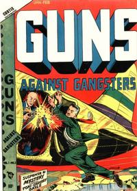 Cover Thumbnail for Guns Against Gangsters (Novelty Press, 1948 series) #v1#3