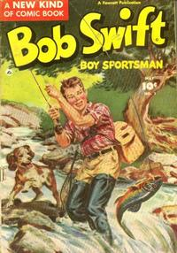 Cover Thumbnail for Bob Swift, Boy Sportsman (Fawcett, 1951 series) #1