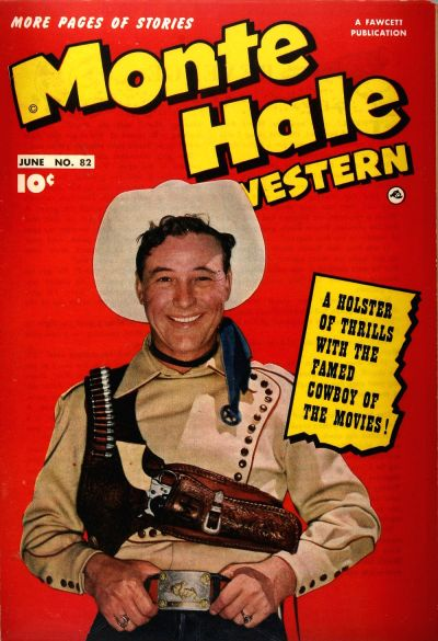 Cover for Monte Hale Western (Fawcett, 1948 series) #82