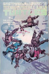 Cover Thumbnail for The Collected Teenage Mutant Ninja Turtles (Mirage, 1990 series) #5