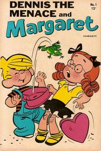 Cover Thumbnail for Dennis the Menace and Margaret (Hallden; Fawcett, 1969 series) #1