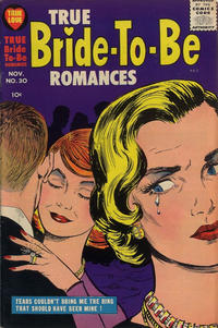 Cover Thumbnail for True Bride-to-Be Romances (Harvey, 1956 series) #30