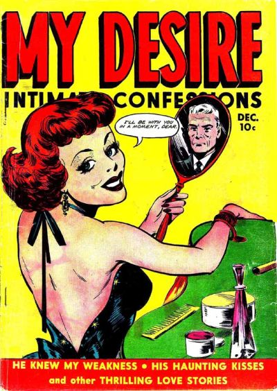Cover for My Desire Intimate Confessions (1949 series) #32