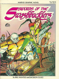 Cover Thumbnail for Marvel Graphic Novel (Marvel, 1982 series) #14 - Swords of the Swashbucklers