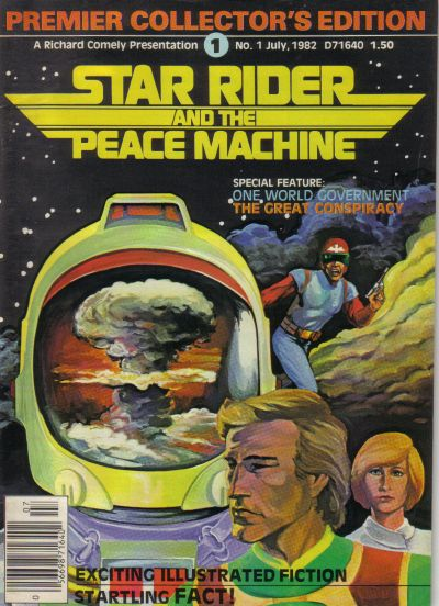 Cover for Star Rider and the Peace Machine (Star Rider Productions Ltd., 1982 series) #1