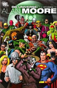 Cover Thumbnail for DC Universe: The Stories of Alan Moore (DC, 2006 series)